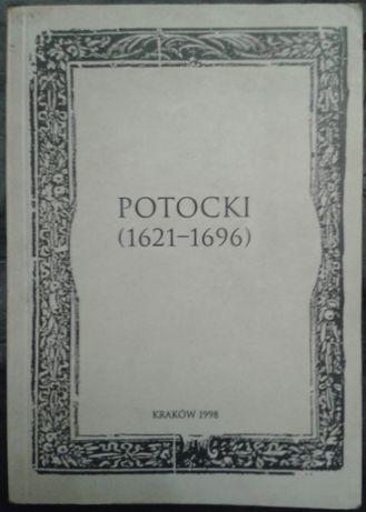 Potocki (1621–1696). Materiały z konferencji naukowej…