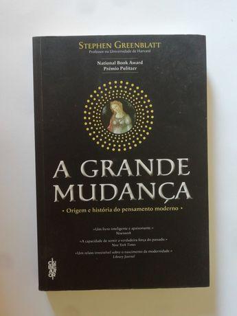 A Grande Mudança - Stephen Greenblatt