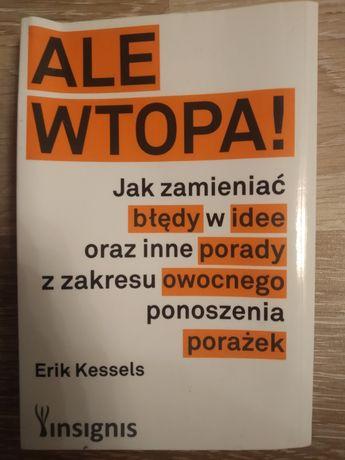 """Ale Wtopa"""" Erik Kessels"""