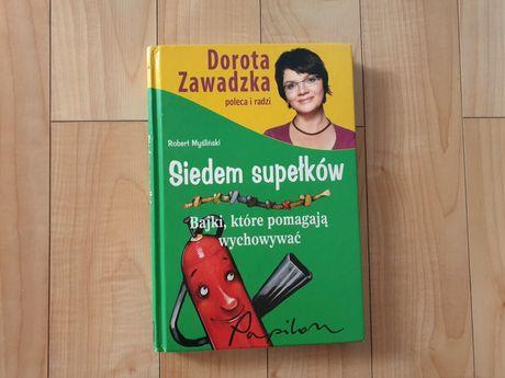 Książka Siedem supełków. Bajki, które pomagają wychowywać D. Zawadzka