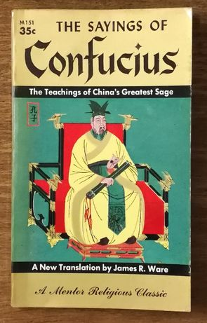 the sayings of conficius, a mentor religious classic