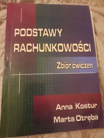 Podstawy rachunkowosci zbiór  ćwiczeń Anna Kostrzyn Marta Otręba