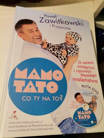 Mamo Tato co Ty na to? Paweł Zawitkowki i Przyjaciele