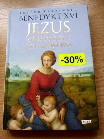 J. Ratzinger: Jezus z Nazaretu - dzieciństwo