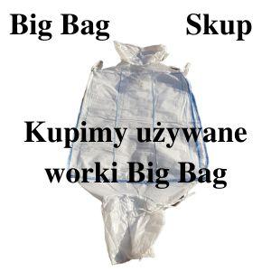 Skup worków Big Bag