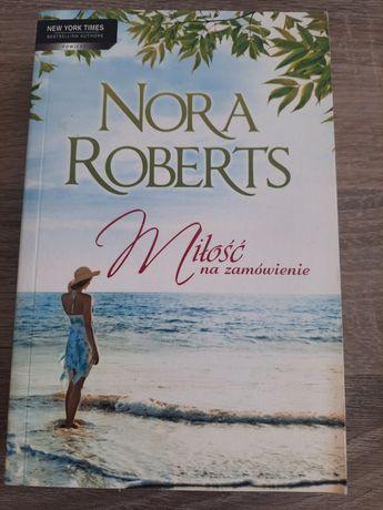 Miłość na zamówienie  Nory Roberts
