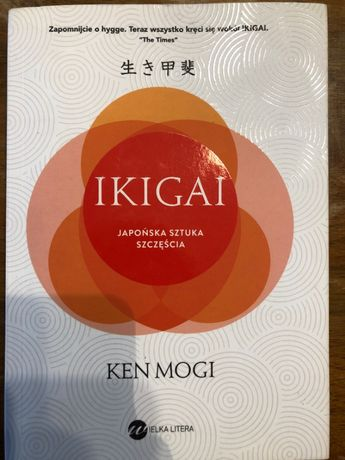 Ikigai - japońska sztuka szczęścia