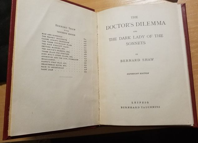 Plays: The Doctor's Dilemma and The dark lady of the sonnets. B. Shaw