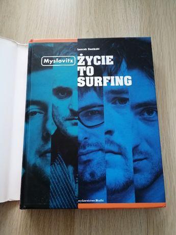 Zycie To Surfing - Leszek Gnoiński - Mysovitz