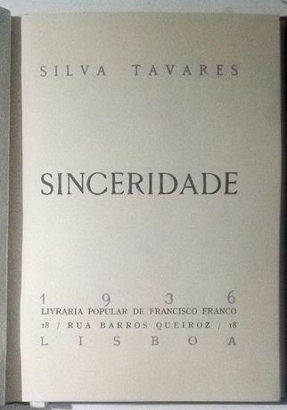 sinceridade / silva tavares 1ª edição