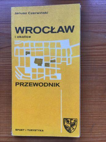 """Książka """"Wrocław i okolice. Przewodnik"""" Janusz Czerwiński"""