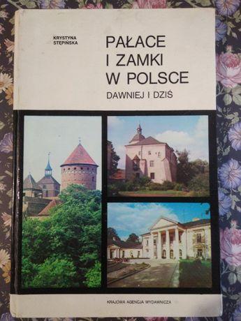 """""""Pałace i zamki w Polsce dawniej i dziś"""" - Krystyna Stępińska"""