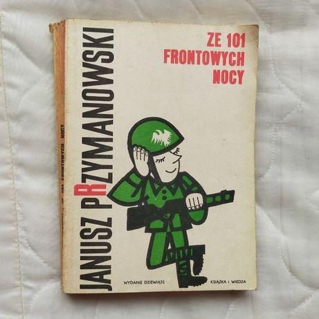 Ze 101 frontowych nocy - Janusz Przymanowski