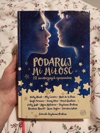 """Książka """"Podaruj mi miłość, 12 świątecznych opowiadań"""""""