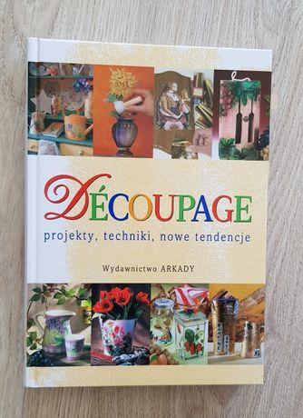 album, poradnik Decoupage - projekty, techniki, nowe tendencje