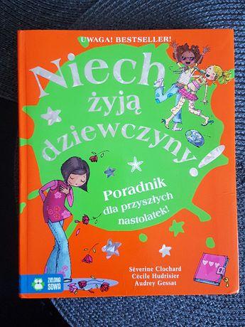 Niech żyja dziewczyny- swietna ksiazka dla przyszlych nastolatek