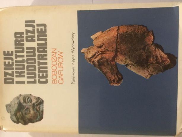 Dzieje i Kultura Ludów Azji Centralnej Bobodżan Gafurow