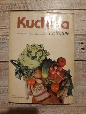 Kuchnia i zdrowie. Szczepańska,Ners,Zawistowska