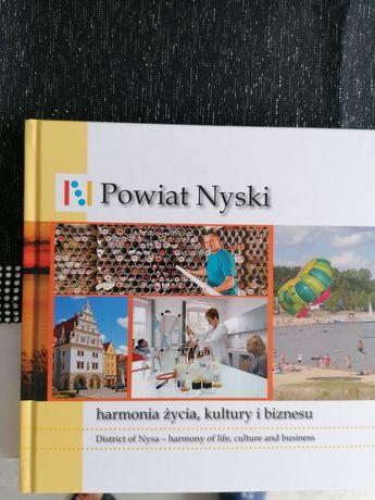 Sprzedam nową książkę Powiat Nyski harmonia życia, kultury i biznesu.