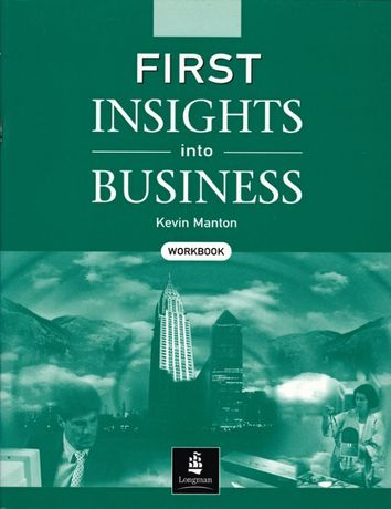 First Insights into Business, Workbook, Kevin Manton