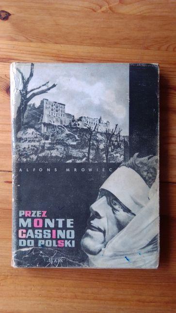 Przez Monte Cassino do Polski - Mrowiec - powieść historyczna o II W.Ś