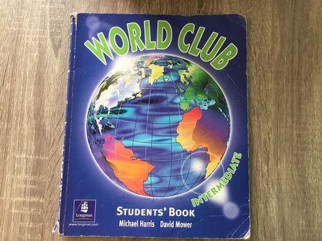 World Club. Intermediate. Students' Book Майкл Харрис