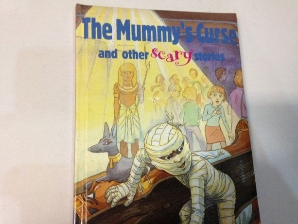 The Mummy`s Curse and other scary stories