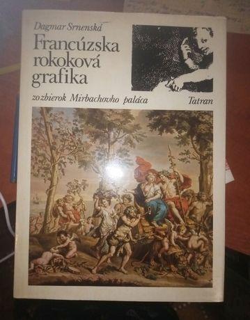 французская рококовая графика, 1984г, 168 стр, мелован.бумага,Словакия