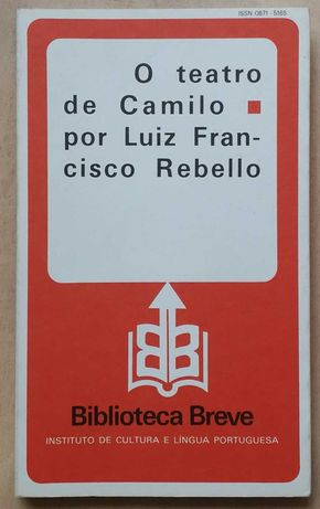 o teatro de camilo por luiz francisco rebello, biblioteca breve