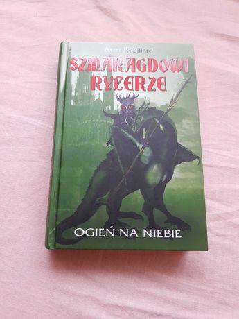 """Książka """" Szmaragdowi Rycerze - ogień na niebie """" Anne Robillard"""