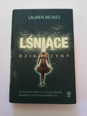 Lauren Beukes - Lśniące dziewczyny [thriller]