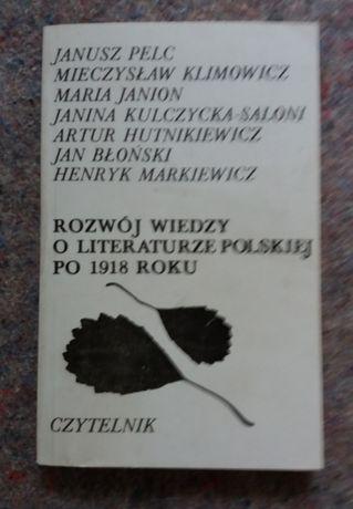 Janusz Pelc i in: Rozwój wiedzy o literaturze polskiej po 1918 roku