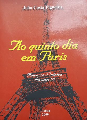 João Costa Figueira - Ao Quinto Dia Em Paris