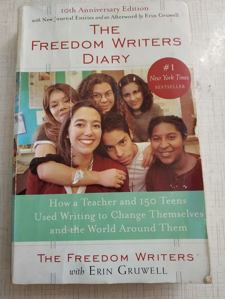 Freedom writers diary - Erin Gruwell