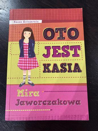 """""""Oto jest Kasia"""" Mira Jaworczakowa"""