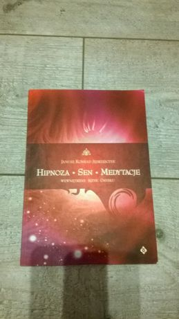 Hipnoza - Sen-Medytacja - J.K. Jędrzejczyk