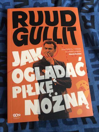 Książka Ruud Gullit Jak oglądać piłkę nożną