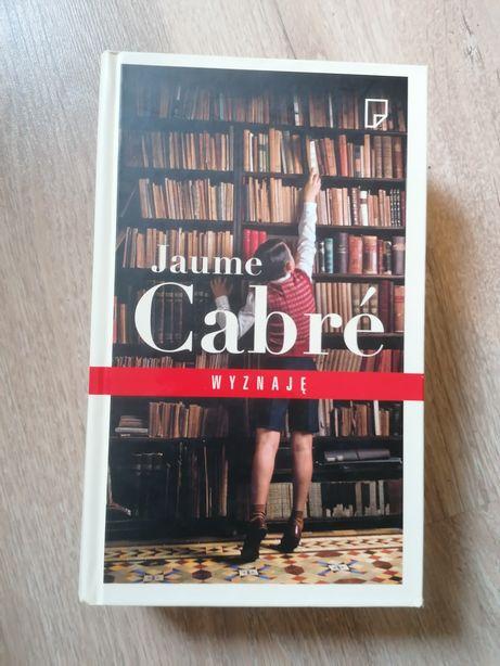 Jaume Cabre Wyznaję