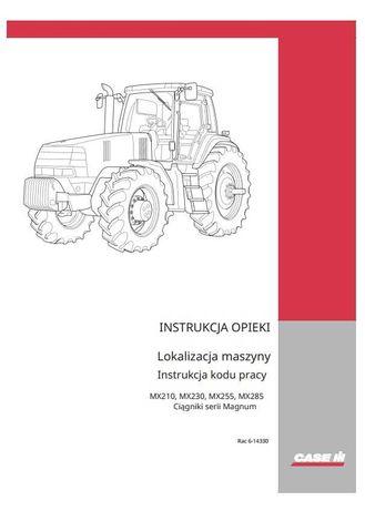 Instrukcja obsługi Case MX 210, 230, 255, 285 w języku polskim