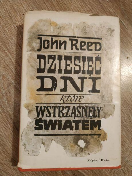"""""""Dziesięć dni, które wstrząsnęły światem"""" John Reed"""