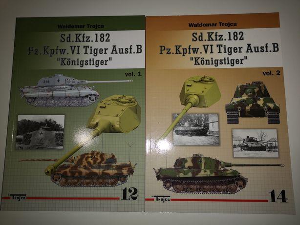 Sd. Kfz. 182 Pz. Kpfw. VI Tiger Ausf.B Konigstiger TROJCA vol. 1 i 2