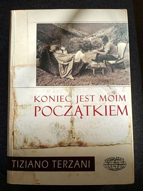 Koniec jest moim początkiem Tiziano Terzani