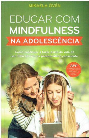11671  Educar com mindfulness na adolescência de Mikaela Övén