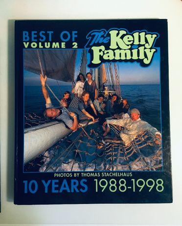 Best of The Kelly Family. 10 Years 1988 a 1998. Volume 2