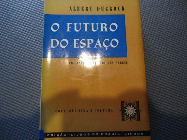 O Futuro no Espaço por Albert Ducrock