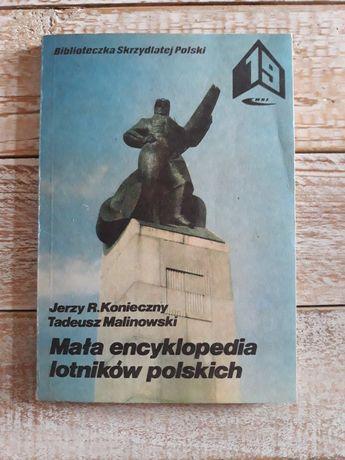 Mała encyklopedia lotników polskich 1+2.J.Konieczny,Tadeusz Malinowski