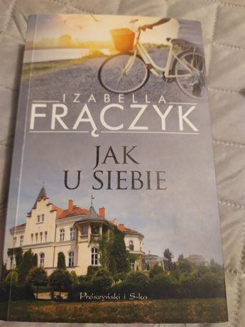 Jak u siebie Izabela Frączyk