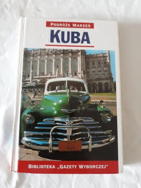 Kuba - podróże marzeń