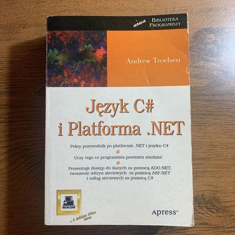 Język C# i Platforma .NET - Andrew Troelsen