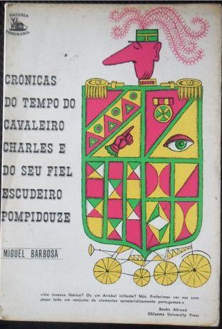 Crónicas do Tempo do Cavaleiro Charles e seu Fiel Escudeiro Pompidouze
